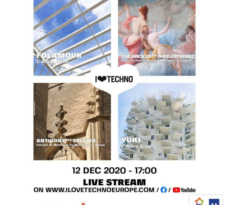 Montpellier : le festival I Love Techno s'installe dans 4 lieux de la ville pour un concert en livestream le 12 décembre