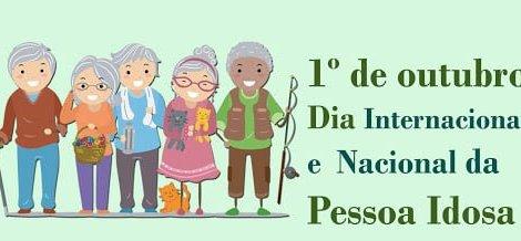 Dia Internacional e nacional da pessoa idosa