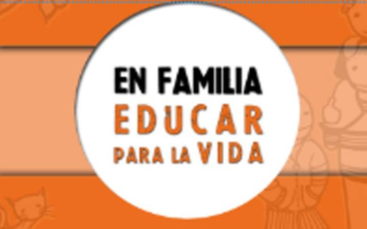 TALLER EN FAMILIA. EDUCAR PARA LA VIDA