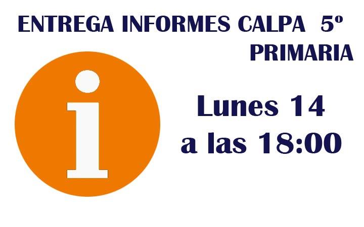 ENTREGA INFORMES CALPA 5º EP