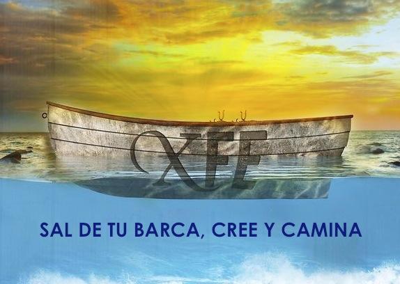 Sal de tu barca y camina sobre las aguas