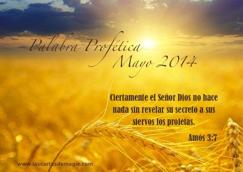 PALABRA PROFÉTICA MES DE MAYO DE 2014