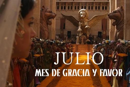 JULIO UN MES DE GRACIA Y FAVOR
