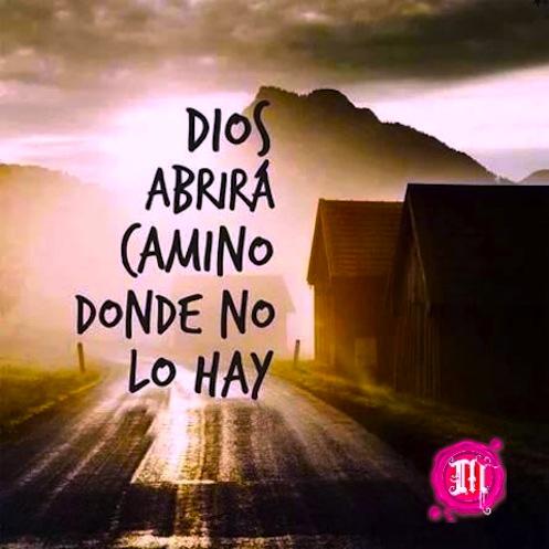 Dios abrirá un camino donde no lo hay