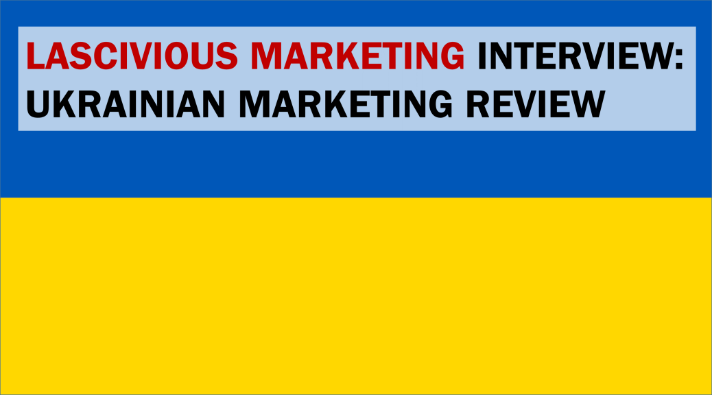 Lascivious-Marketing-interview-MMR-Ukraine