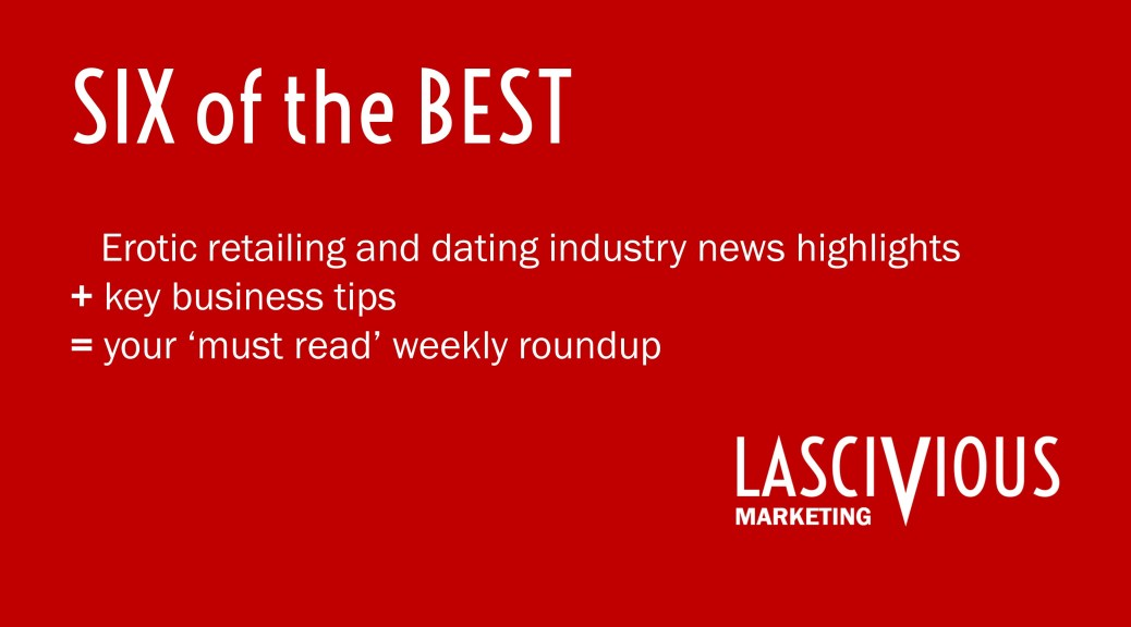 Lascivious Marketing Six of the Best newsletter [credit: Lascivious Marketing]