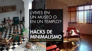 Hacks de minimalismo y arquitectura