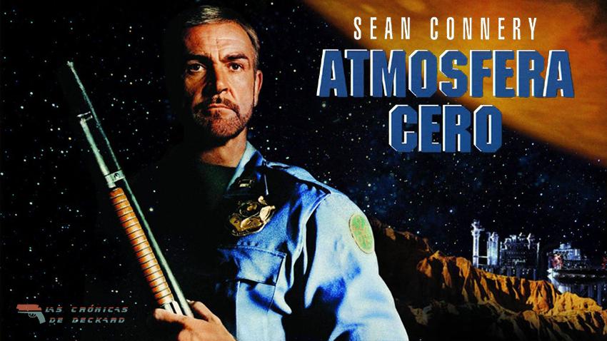 Atmósfera Cero Movie Poster Cronicas de Deckard