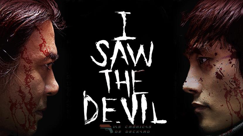 Encontré al diablo Poster Las Crónicas de Deckard
