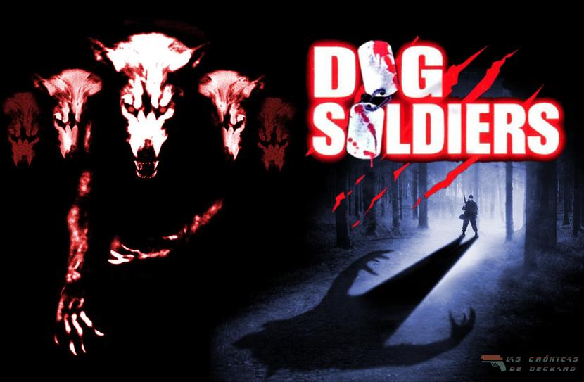 Dog Soldiers Portada Cronicas de Deckard