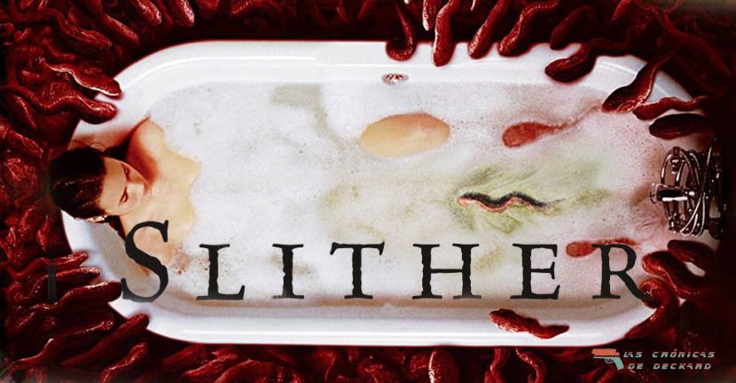 Poster Slither para Las Crónicas de Deckard