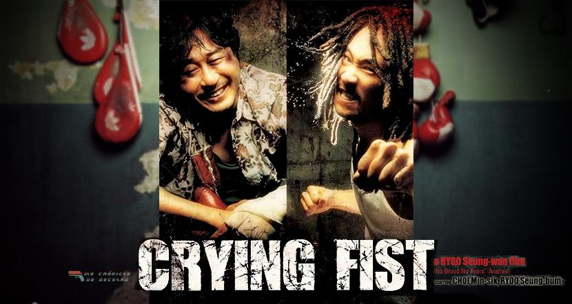 Poster Crítica Crying Fist Las Crónicas de Deckard