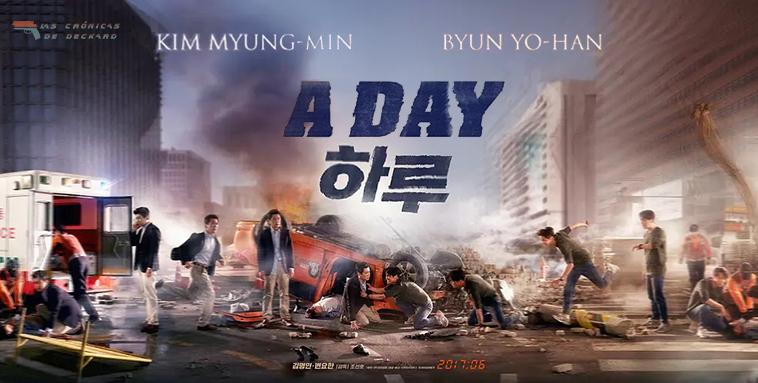 Poster 'A Day'. 2017. Crítica Las Crónicas de Deckard