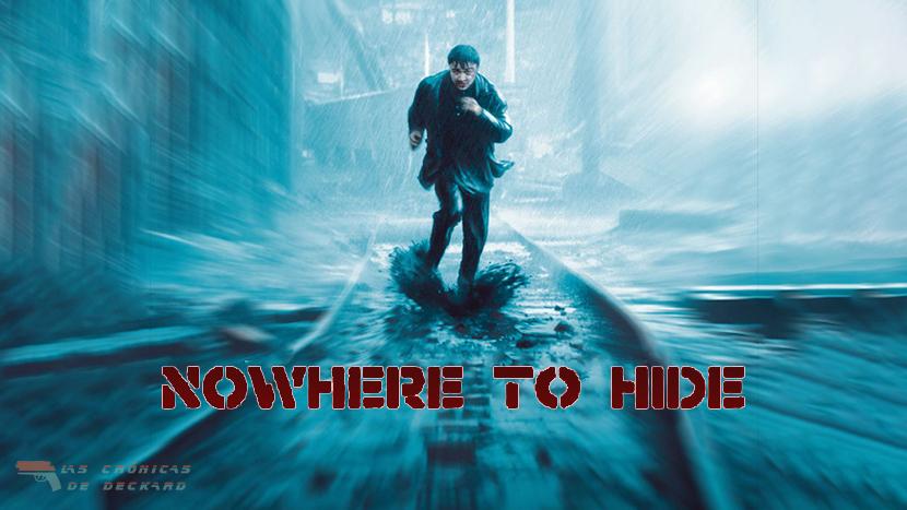 Nowhere to hide Movie Poster Crítica Las Crónicas de Deckard
