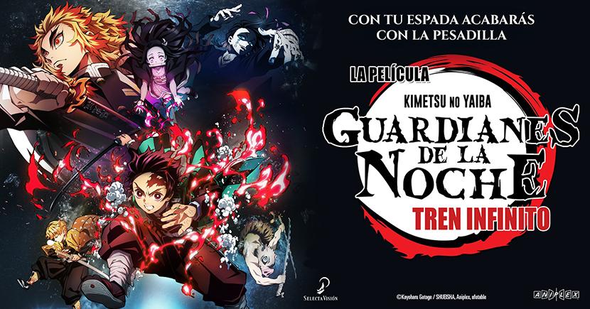 Poster Guardianes de la Noche Tren infinito Kimetsu no Yaiba la película. Crítica las Crónicas de Deckard