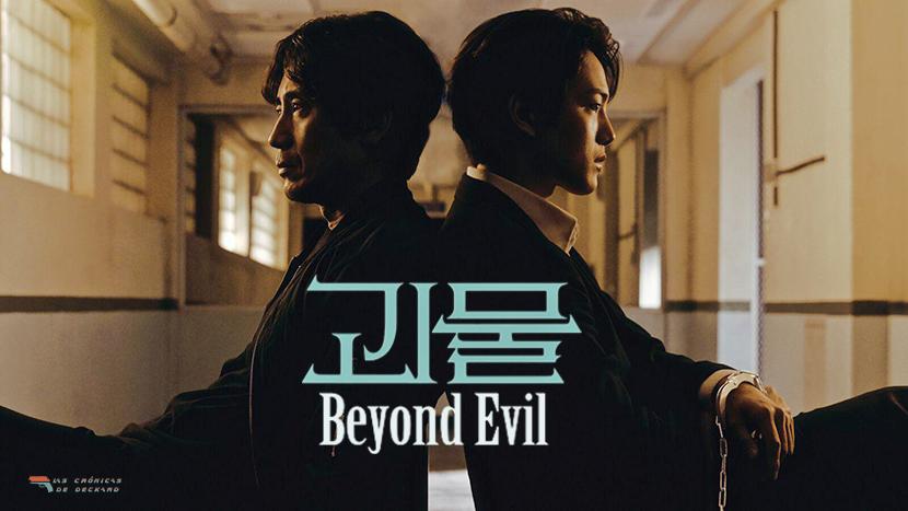 KDrama Beyond Evil Poster Critica Las Crónicas de Deckard