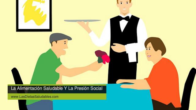La Alimentación Saludable Y La Presión Social