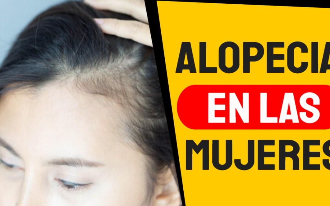 Alopecia en mujeres: Lo qué tienes que saber sobre la pérdida de cabello
