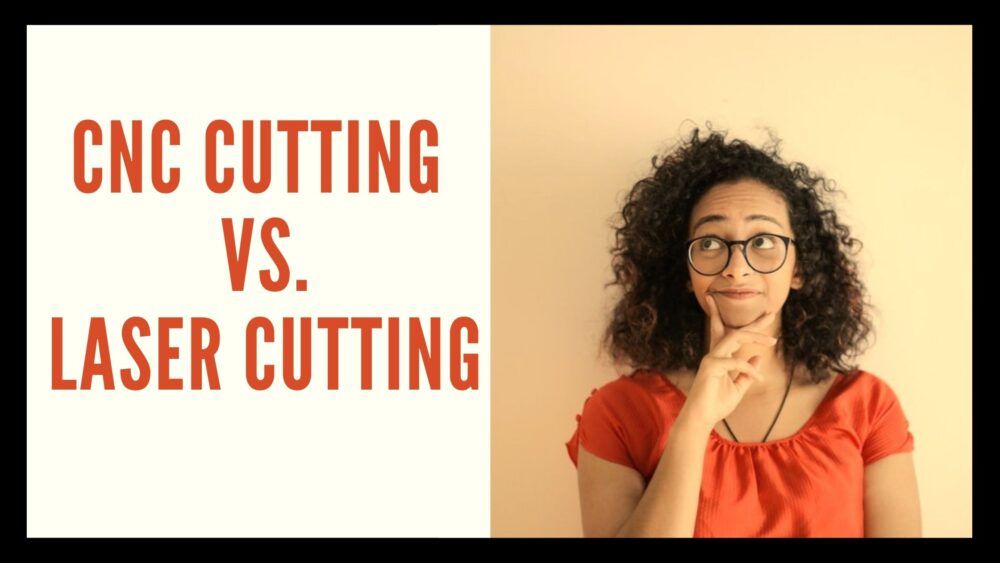 What's the difference between CNC cutting and laser cutting