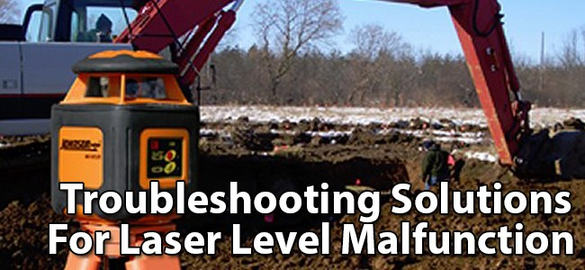 Troubleshooting Solutions for Laser Level Malfunction