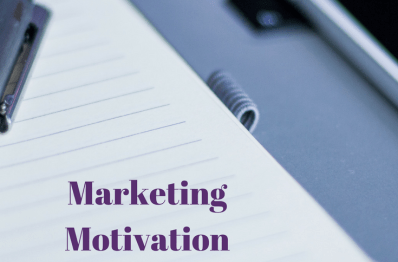 Marketing Motivation: 3 Tips On How To Get Ready To Market Your Business