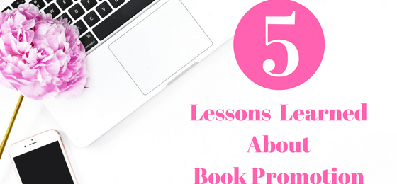 5 Lessons Learned About Book Promotion