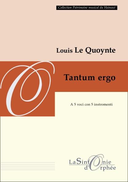 Le Quoynte Tantum ergo
