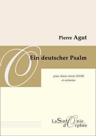 Pierre Agut Ein deutscher Psalm