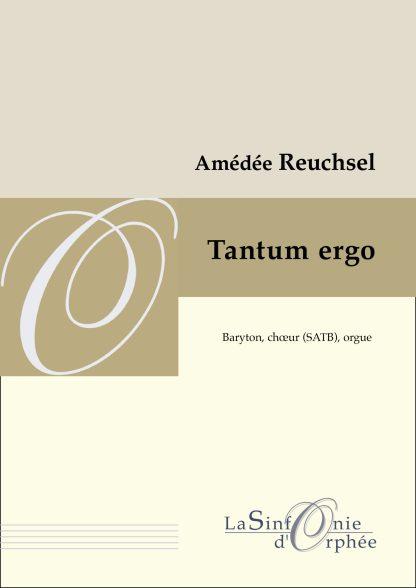 Amédée Reuchsel Tantum ergo chœur baryton