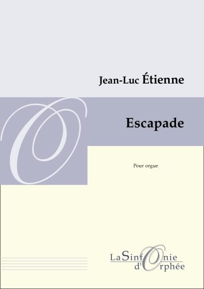 Jean-Luc Étienne Escapade