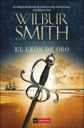EL LEÓN DE ORO. WILBUR SMITH