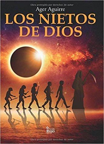 Los Nietos De Dios de Ager Aguirre