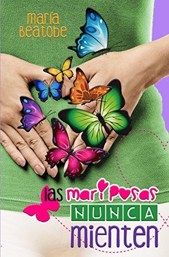 Cuando es Amor las mariposas nunca mienten