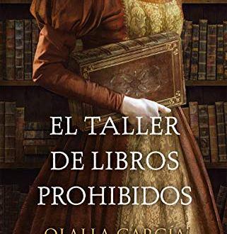 El Taller de Libros Prohibidos de Olalla García