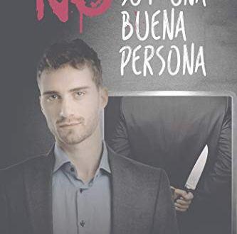 No soy buena persona de Juanjo Durán