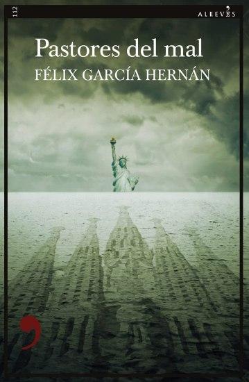 Pastores del Mal. Felix García Hernán