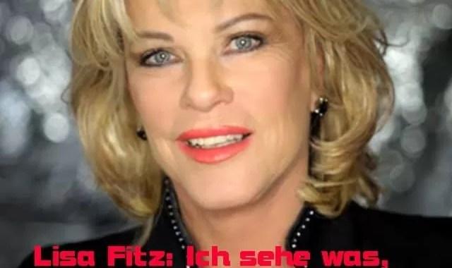 Lisa Fitz: Ich sehe was, was Du nicht siehst
