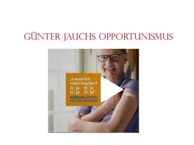 Günter Jauchs Opportunismus