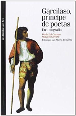 Garcilaso, Príncipe De Poetas