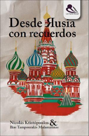 Desde Rusia con recuerdos