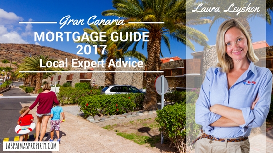 Complete guide to getting a Gran Canaria mortgage in 2017
