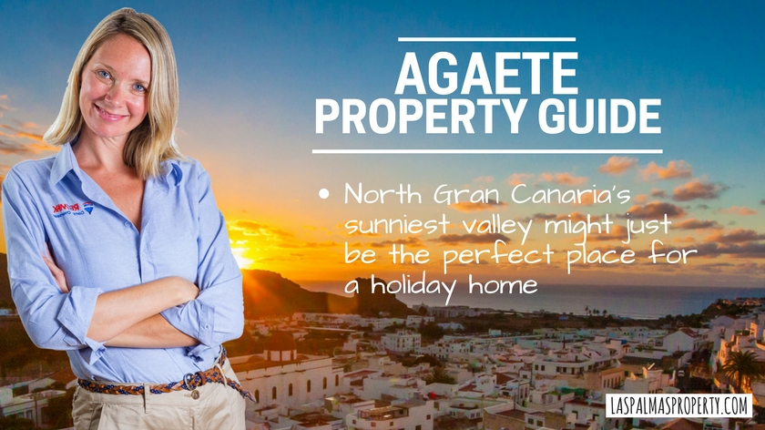 Agaete property guide: Buyer's guide to the Agaete Valley and its towns and villages