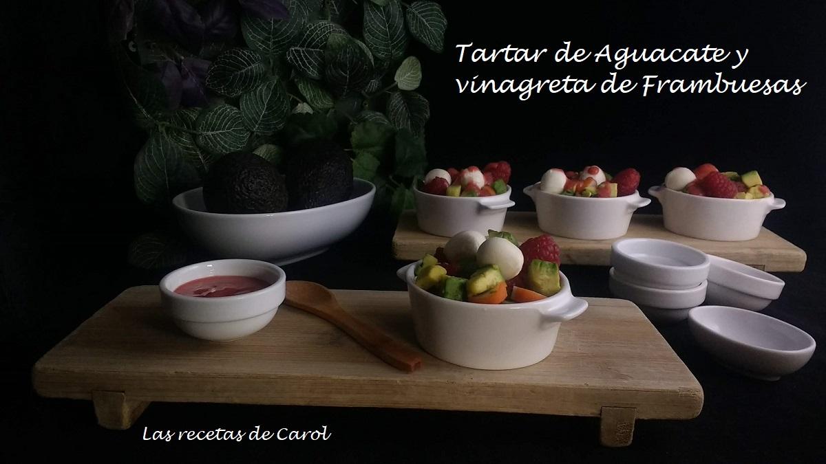 Tartar de aguacate y vinagreta de frambuesas