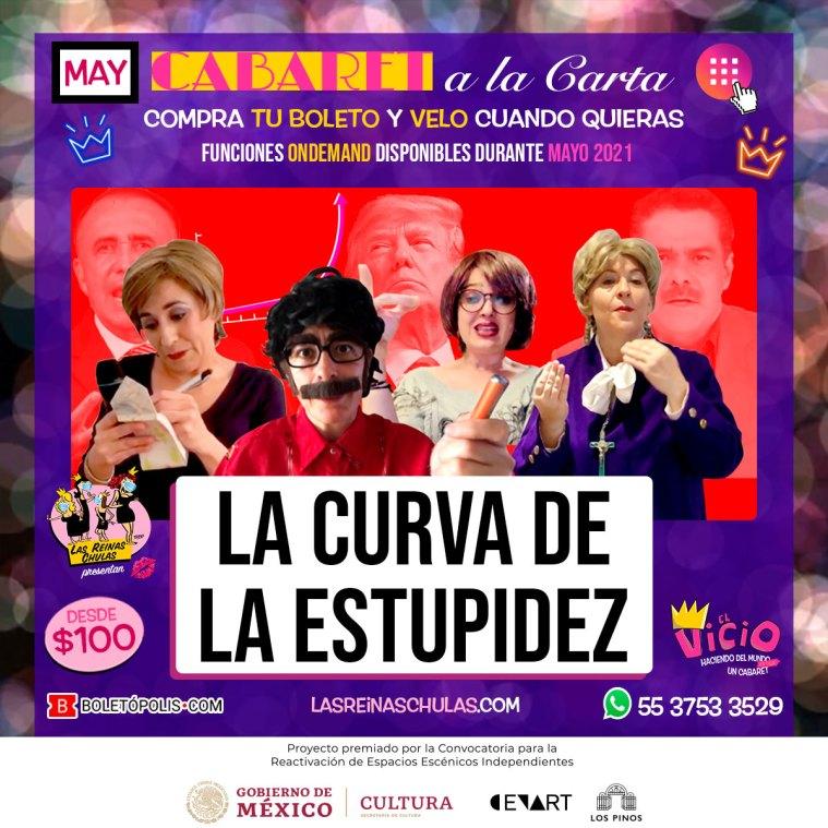 La Curva de la Estupidez, Cabaret a la Carta, Mayo
