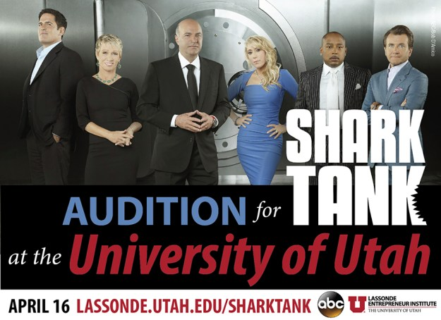 "Audition for ""Shark Tank"" at the University of Utah"