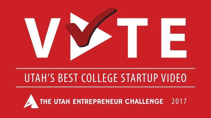 Utah Entrepreneur Challenge 2017 - People's Choice Online Video Voting