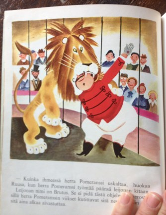 Ensin herra Pomeranssi kesyttää leijonaa...