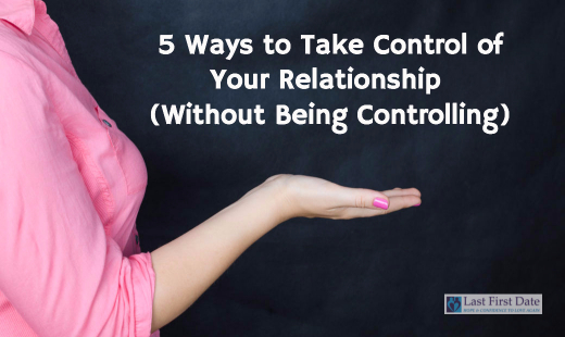 Take Control of Your Relationship