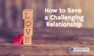 Challenging Relationship