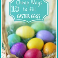 10 Cheap Ways to Fill Easter Eggs for Children w/ Free Printable